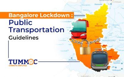 Bangalore Lockdown : Public Transportation Guidelines