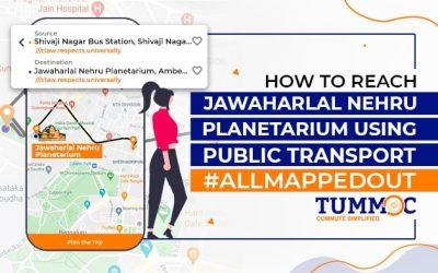 How to Reach Jawaharlal Nehru Planetarium Using Public Transport #AllMappedOut