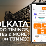 Find Kolkata Metro Timings, Routes and Stops with Tummoc