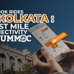 Book Rides in Kolkata: Last Mile Connectivity with Tummoc